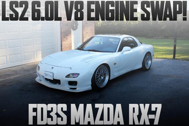 LS2 6000cc V8 ENGINE SWAP FD3S RX-7