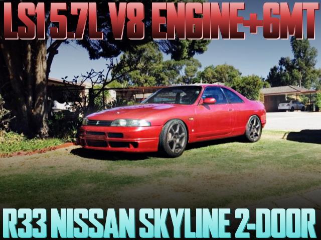 LS1 V8 ENGINE 6MT R33 2-DOOR