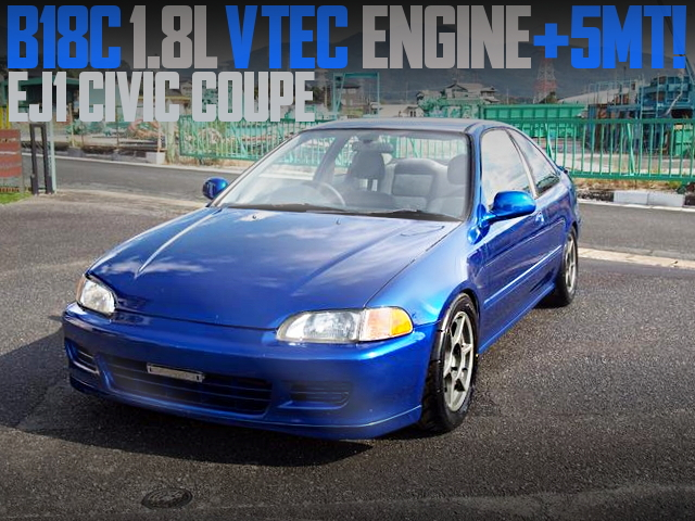 B18C VTEC SWAP EJ1 CIVIC COUPE