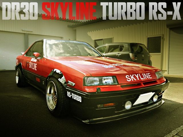 DR30 SKYLINE TURBO RSX WIDEBODY