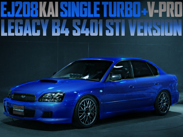 BES LEGACY B4 S401 STI SINGLE TURBO