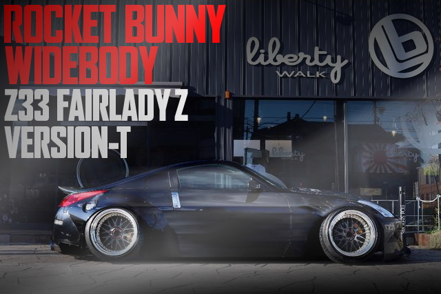 ROCKET BUNNY WIDEBODY Z33 FAIRLADY-Z