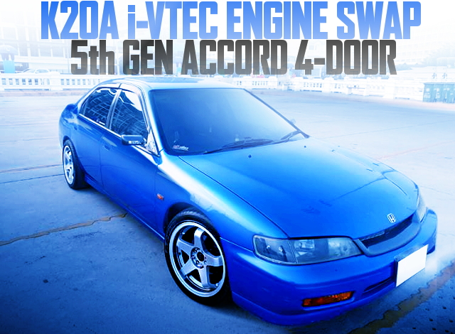 K20A SWAP 5th GEN ACCORD 4-DOOR