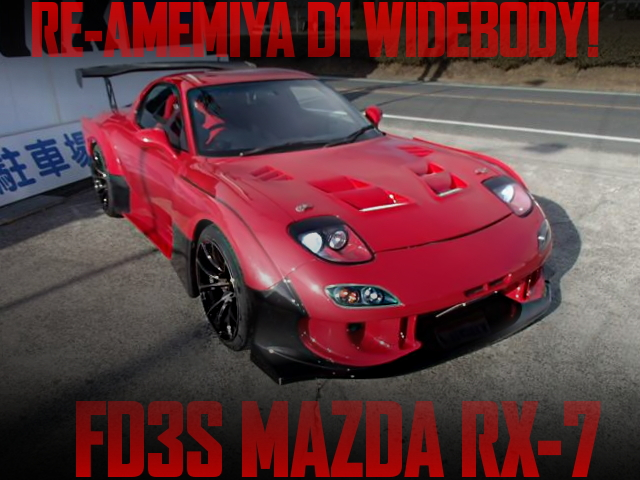 RE AMEMIYA D1 WIDEBODY FD3S RX-7