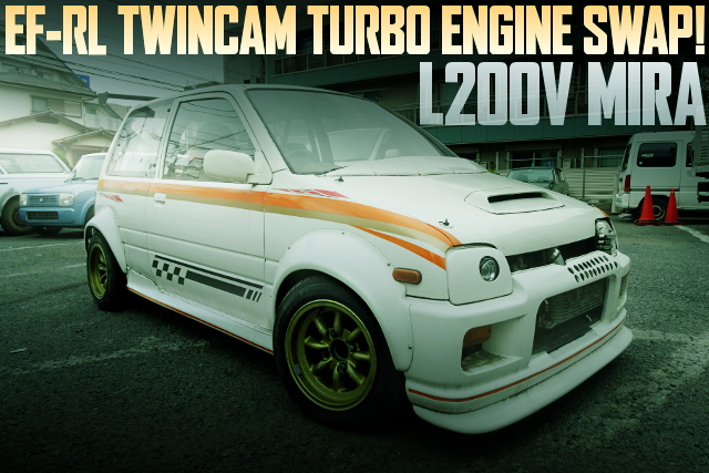 L200V MIRA VAN OF EF-RL TURBO SWAP