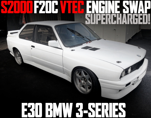 F20C VTEC SUPERCHARGER EG E30 BMW 3-SERIES
