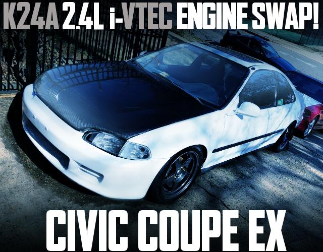 K24A iVTEC SWAP EJ1 CIVIC COUPE EX