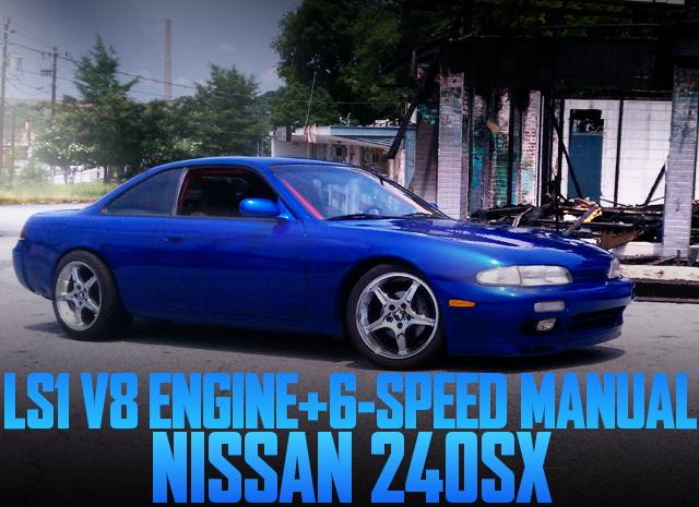S14 240SX ZENKI LS1 V8 ENGINE SWAP