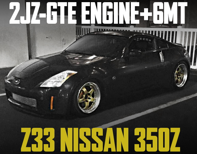 2JZ-GTE ENGINE SWAP 350Z