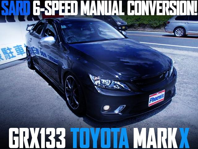 SARD 6MT CONVERSION GRX133 MARK-X