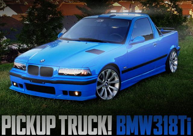 PICKUP TRUCK E36 BMW318Ti