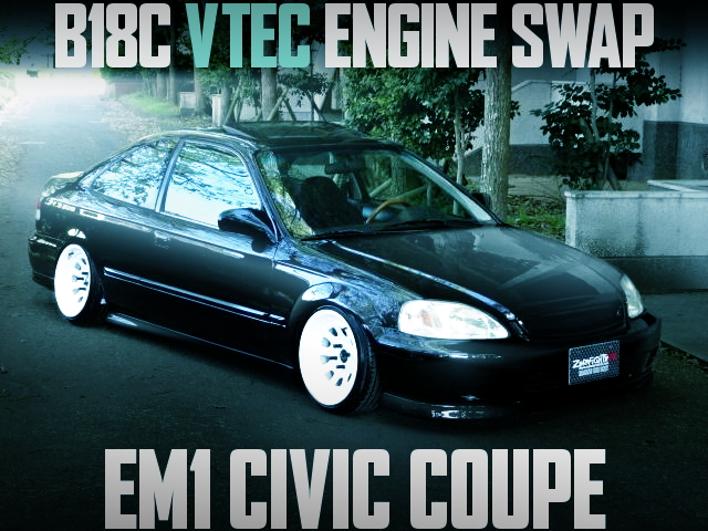 B18C VTEC SWAP EM1 CIVIC COUPE