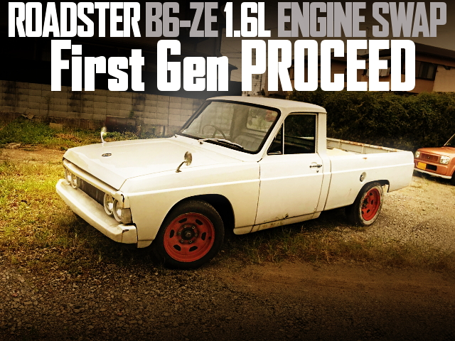 ROADSTER B6-ZE ENGINE FIRST GEN PROCEED
