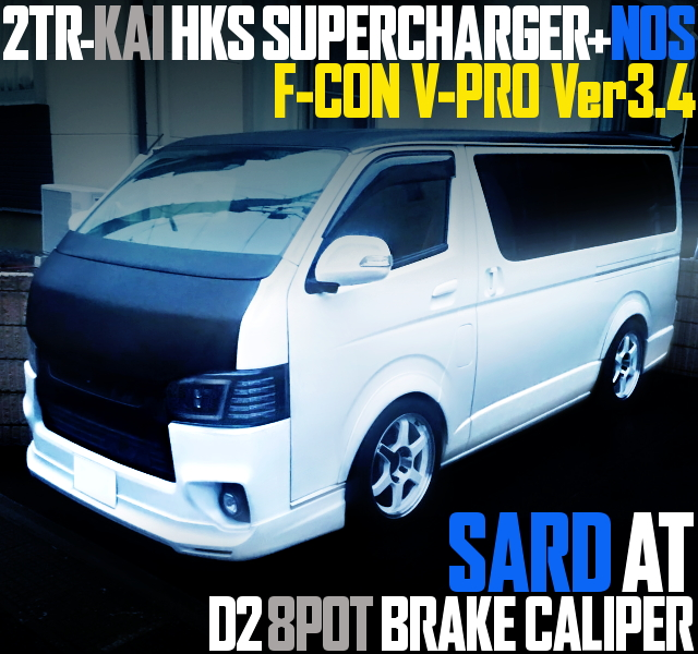 SUPERCHARGED AND NOS H200 HIACE