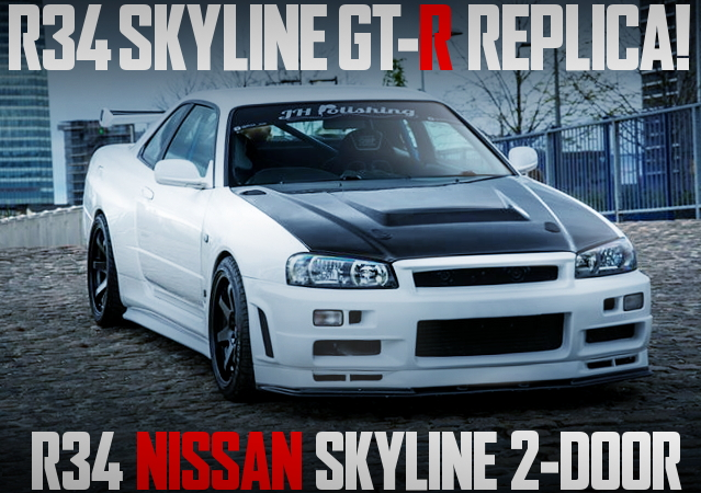 R34 GT-R REPLICA CUSTOM