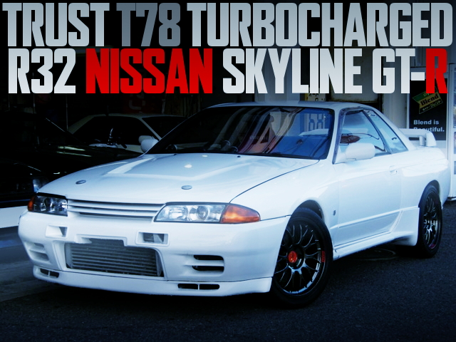 T78 TURBOCHARGED R32 SKYLINE GT-R