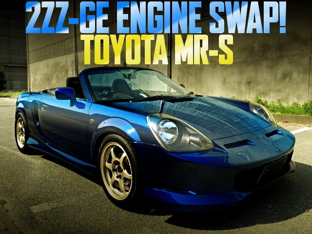 2ZZ-GE ENGINE SWAP NR-S