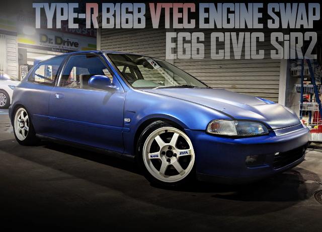 B16B VTEC ENGINE SWAP EG6 CIVIC