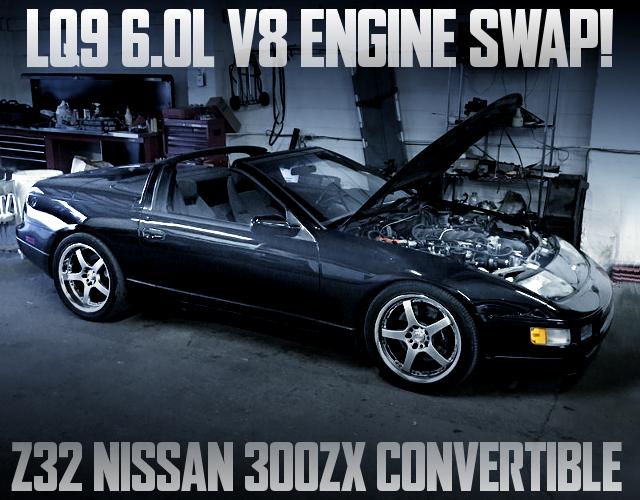 LQ9 V8 SWAP 300ZX Convertible