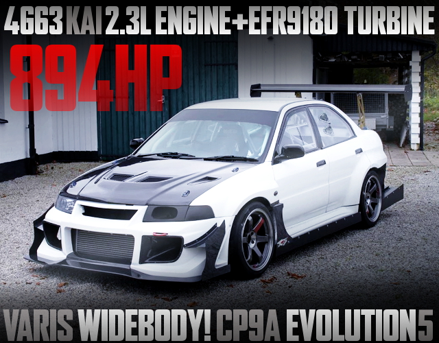 894HP VARIS WIDEBODY CP9A EVO5