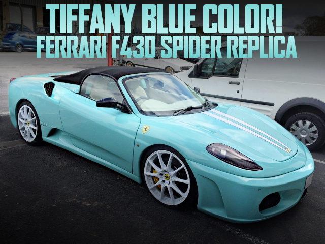 TIFFANY BULE F430 SPIDER REPLICA ZZW30