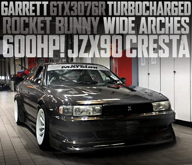 ROCKET BUNNY WIDEBODY JZX90 CRESTA 600HP