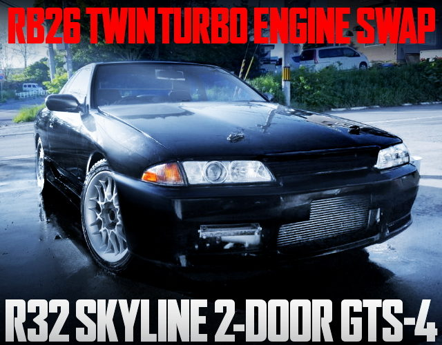 RB26 SWAP R32 SKYLINE GTS4