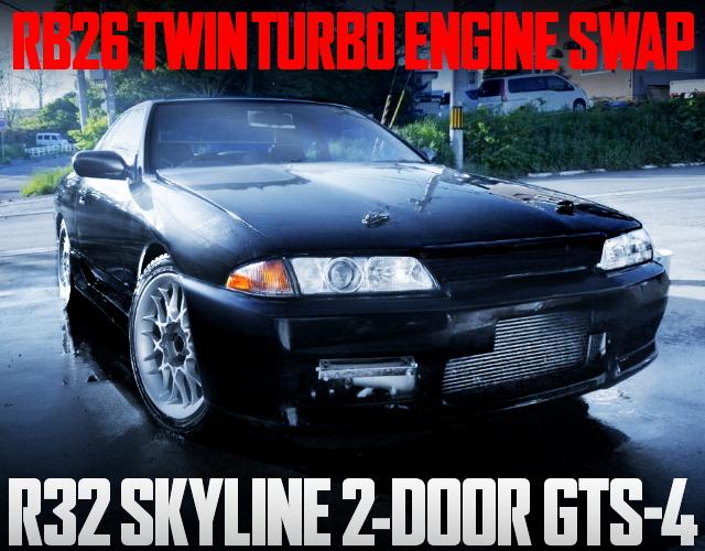 RB26 SWAP R32 SKYLINE GTS4