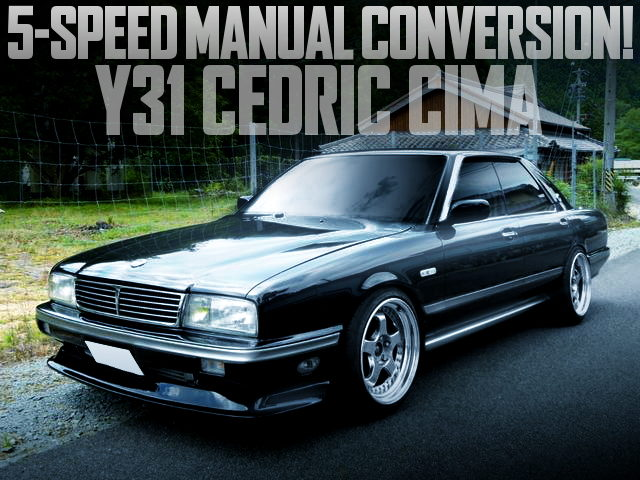5MT CONVERSION Y31 CEDRIC CIMA