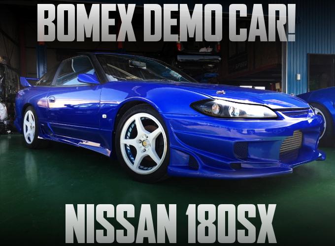 BOMEX DEMO CAR S15 FACE 180SX BLUE