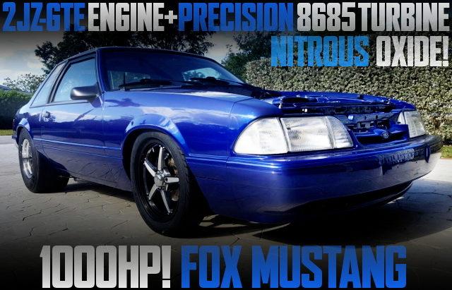 2JZGTE ENGINE 1000HP FOX MUSTANG