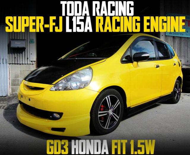 TODA L15A SUPER-FJ ENGINE GD3 FIT