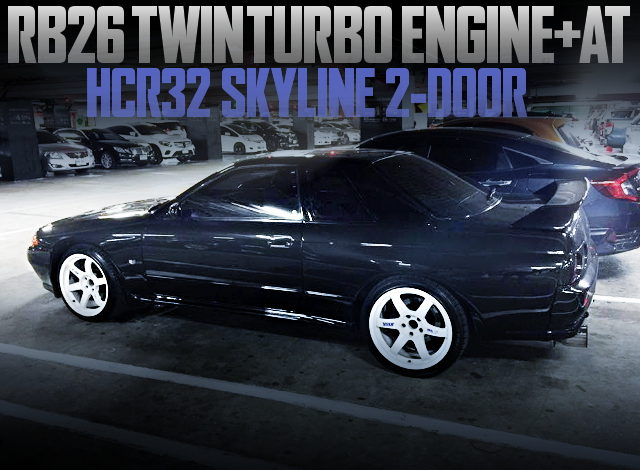 RB26 WITH AT-SHIFT HCR32 SKYLINE COUPE