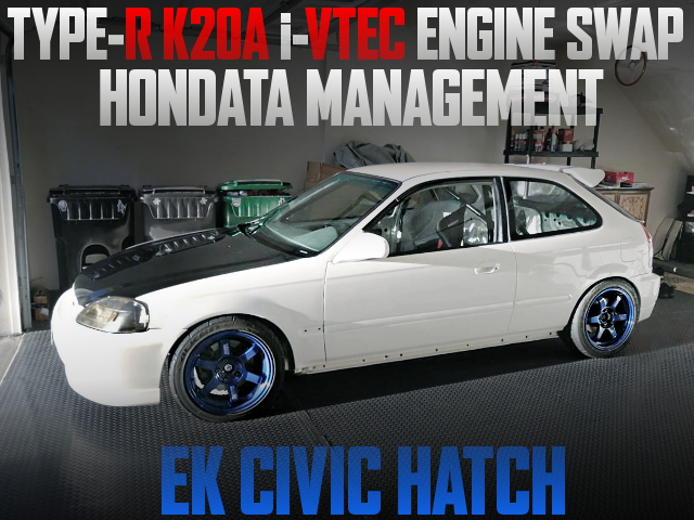 K20A I-VTEC SWAP EK CIVIC HATCH