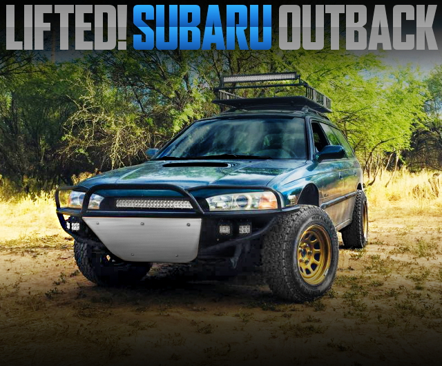 LIFTED 1ST GEN SUBARU OUTBACK