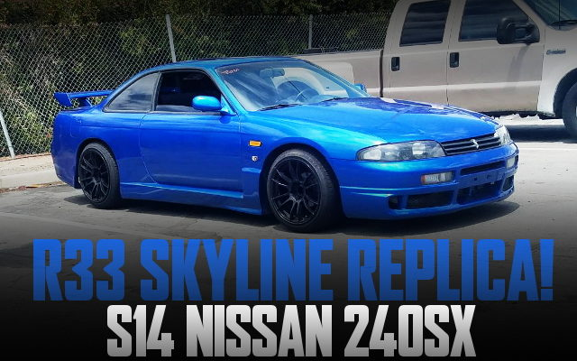 R33 SKYLINE REP S14 240SX