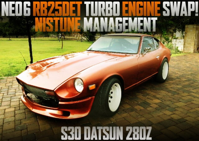 NEO RB25 TURBO S30Z DATSUN 280Z