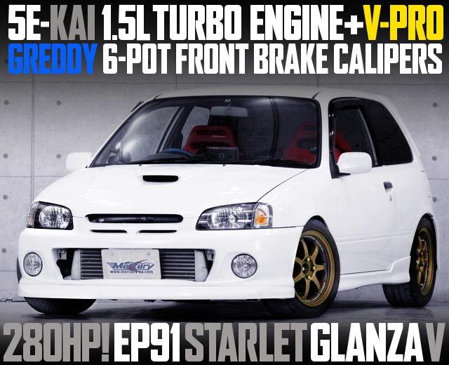 280HP 5E-FTE TURBO EP91 STARLET GLANZA V
