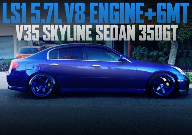 LS1 V8 ENGINE V35 SKYLINE SEDAN 350GT