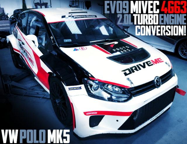 EVO9 MIVEC 4G63 TURBO VW POLO MK5