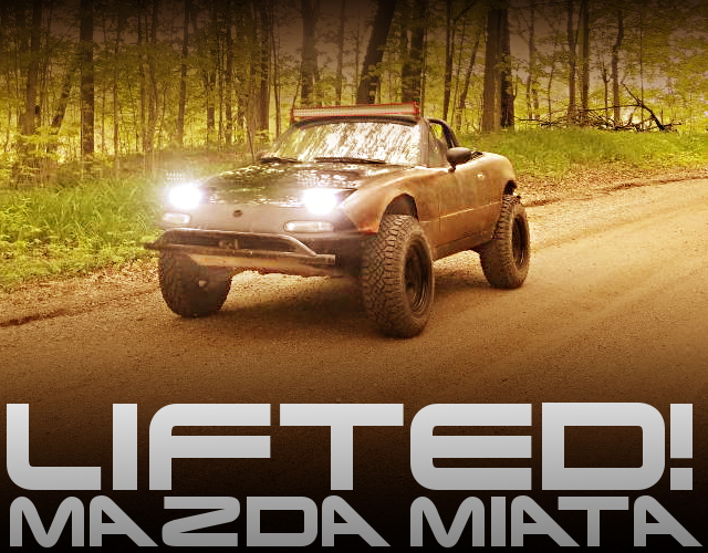 LIFTED MODIFIED MAZDA MIATA