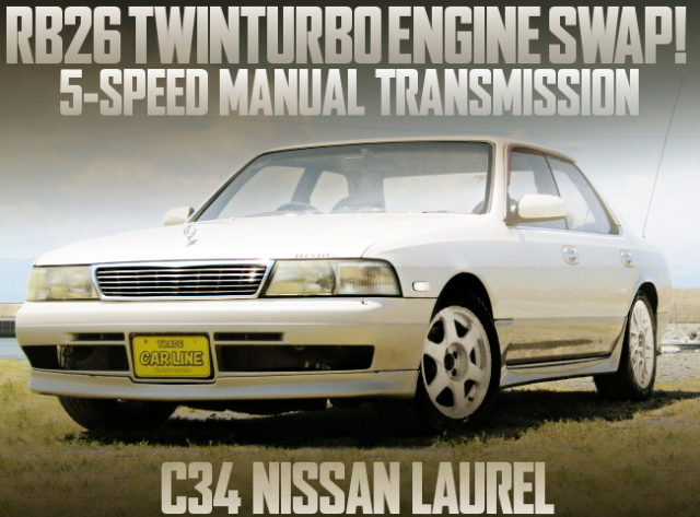 RB26 TWINTURBO SWAP C34 LAUREL