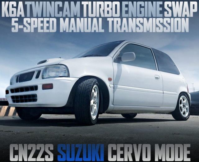 K6A TWINCAM TURBO SWAP CN22S CERVO MODE