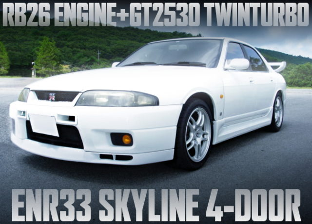 RB26 WITH GT2530 TWIN ENR33 SKYLINE 4-DOOR