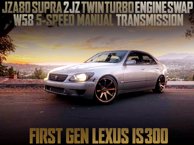 SUPRA 2JZ-GTE ENGINE SWAP 1ST GEN LEXUS IS300
