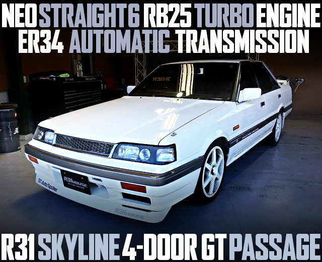 NEO6 RB25DET R31 SKYLINE PASSAGE