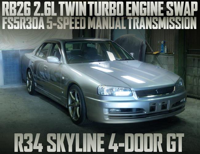 RB26 TWINTURBO WITH 5MT OF R34 SKYLINE 4DOOR