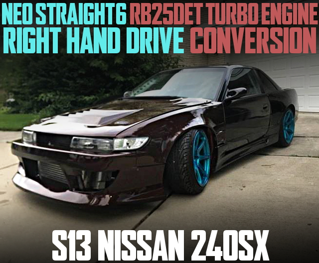 RB25DET RHD CONVERSION S13 240SX