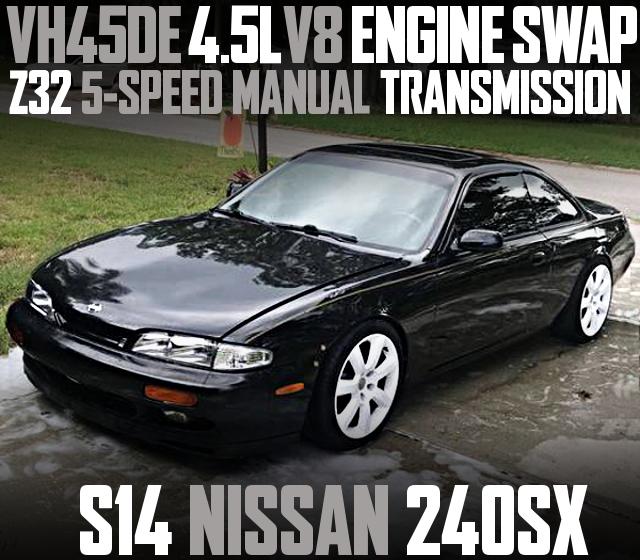 VH45DE V8 SWAP S14 240SX BLACK