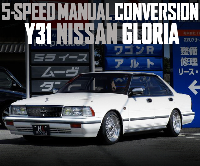 5MT CONVERSION Y31 GLORIA